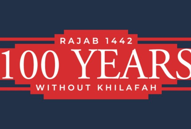 100 years since the destruction of the khilafah